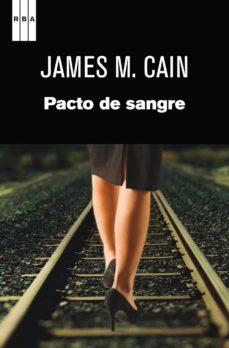 pacto de sangre. (ebook)-james m. cain-9788490561188