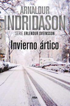 Descargar audiolibros del foro INVIERNO ARTICO 9788490567388 de ARNALDUR INDRIDASON in Spanish ePub