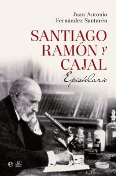 Descargar archivo ebook gratis SANTIAGO RAMÓN Y CAJAL: EPISTOLARIO 9788490602188