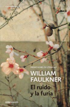 Descargar libros electrónicos gratis para iPod EL RUIDO Y LA FURIA de WILLIAM FAULKNER iBook PDF en español 9788490628188