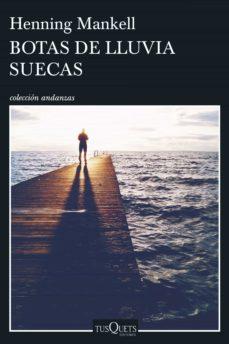 botas de lluvia suecas (ebook)-henning mankell-9788490663288