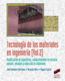 Descargar TECNOLOGIA DE LOS MATERIALES EN INGENIERIA VOL.2 gratis pdf - leer online