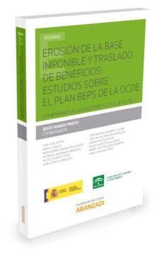 erosión de la base imponible y traslado de beneficios: estudios sobre el plan beps de la osde-jesus ramos prieto-9788490981788