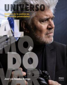 universo almodovar: estetica de la pasion en un cineasta posmoderno-jose luis sanchez noriega-9788491048688
