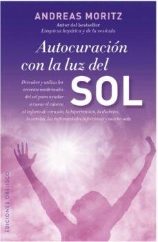 autocuración con la luz del sol (ebook)-andreas moritz-9788491110088