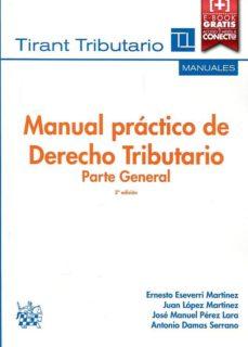Geekmag.es Manual Practico De Derecho Tributario Parte General 2016 (3ª Ed.) Image