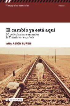 el cambio ya está aquí (ebook)-ana asión suñer-9788491802488