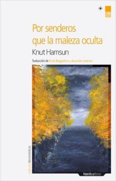 Ebook de descarga gratuita de electrónica digital. POR SENDEROS QUE LA MALEZA OCULTA (Spanish Edition) 9788492683888
