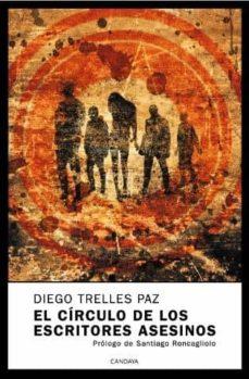 Descargar gratis pdf e libro EL CIRCULO DE LOS ESCRITORES ASESINOS: DIEGO 9788493354688