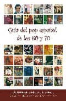 Curiouscongress.es Guia Del Pop Español De Los 60 Y 70 Image