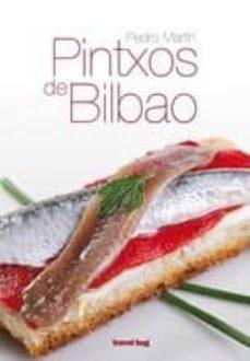 pintxos de bilbao-pedro martin villa-9788493948788