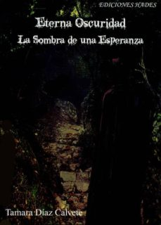 Curiouscongress.es Eterna Oscuridad: La Sombra De Una Esperanza Image