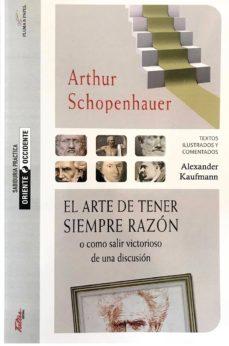 Srazceskychbohemu.cz El Arte De Tener Siempre Razon: Como Salir Victorioso De Una Discusion Image