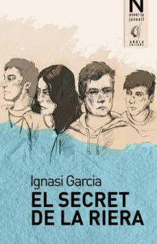 el secret de la riera-ignasi garcia-9788494785788