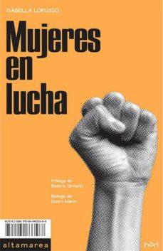 mujeres en lucha-isabella lorusso-9788494833588