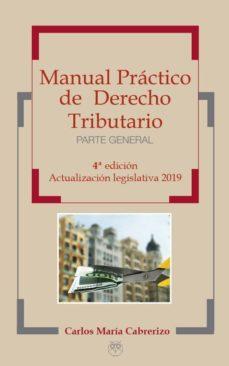 Descargar MANUAL PRACTICO DE DERECHO TRIBUTARIO gratis pdf - leer online