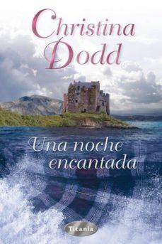 Descargar libros electrónicos gratis de Android (PE) UNA NOCHE ENCANTADA de CHRISTINA DODD