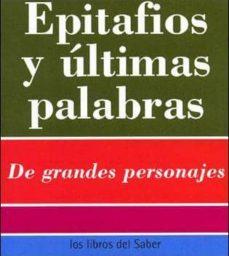 Elmonolitodigital.es Epitafios Y Ultimas Palabras (130 Citas) Image