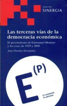 las terceras vias de la democracia economica-joan paredes hernandez-9788496611788