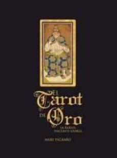 Descargar EL TAROT DE ORO: LA BARAJA VISCONTI-SFORZA gratis pdf - leer online
