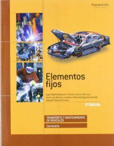 carroceria: elementos fijos (5ª ed.)-thomas gomez-jose martin navarro-eduardo agueda casado-9788497327688
