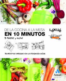 de la cocina a la mesa en 10 minutos: 3 pasos y ¡listo!-9788497356688