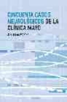 Libros de audio franceses descargar mp3 gratis CINCUENTA CASOS NEUROLOGICOS DE LA CLINICA MAYO  9788497511988