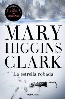 Libro libre de descarga de cd LA ESTRELLA ROBADA (Spanish Edition) ePub de MARY HIGGINS CLARK