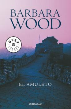 Libros en pdf gratis para descargar libros EL AMULETO de BARBARA WOOD (Spanish Edition)  9788497599788