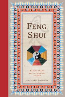 feng shui: el arte chino de armonizar la vida-9788497776288