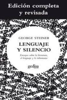 Javiercoterillo.es Lenguaje Y Silencio: Ensayos Sobre La Literatura, El Lenguaje Y Lo Inhumano Image