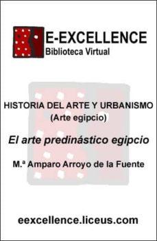 arte predinástico egipcio (ebook)-maria amparo arroyo de la fuente-9788498223088