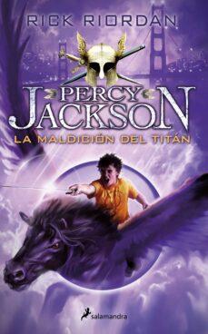 LA MALDICION DEL TITAN (PERCY JACKSON Y LOS DIOSES DEL OLIMPO III ...