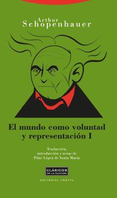 el mundo como voluntad y representacion t.i (2ª ed.)-arthur schopenhauer-9788498790788