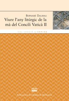 Bressoamisuradi.it Viure L Any Liturgic De La Ma Del Concili Vatica Ii Image
