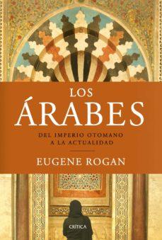 Titantitan.mx Los Arabes: Del Imperio Otomano A La Actualidad Image