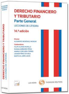 Chapultepecuno.mx Derecho Financiero Y Tributario. Parte General. Lecciones De Cáte Dra Image