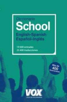 Valentifaineros20015.es Diccionario Vox School English-spanish / Español-ingles Image