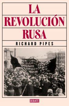 la revolución rusa (ebook)-richard pipes-9788499926988