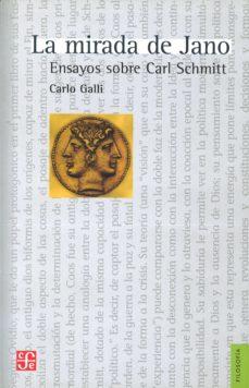 la mirada de jano: ensayos sobre carl schmitt-carlo galli-9789505578788