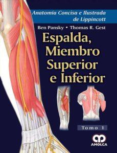 Nuevo libro real pdf descarga gratuita ANATOMIA CONCISA E ILUSTRADA DE LIPPINCOTT, VOL. 1: ESPALDA, MIEMBRO SUPERIOR E INFERIOR