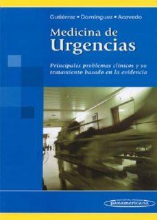medicina de urgencias: principales problemas clinicos y su tratam iento basado en la evidencia-isauro ramon gutierrez vazquez-9789687988788