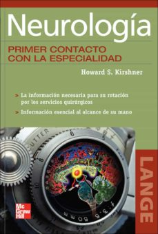 Descargar pdf de la revista Ebook NEUROLOGIA: PRIMER CONTACTO CON LA ESPECIALIDAD RTF DJVU ePub de HOWARD KIRSHNER
