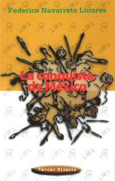 Curiouscongress.es La Conquista De Mexico Image