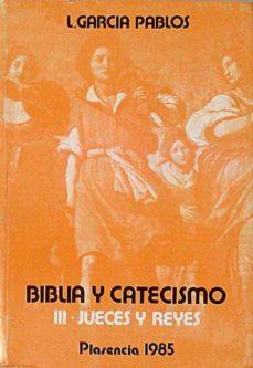 Vinisenzatrucco.it Biblia Y Catecismo Iii. Jueces Y Reyes Image