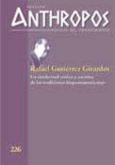 Javiercoterillo.es Revista Anthropos Nº 226: Rafael Gutierrez Girardot: Un Intelectu Al Critico Y Creativo De Las Tradiciones Hispanoamericanas Image