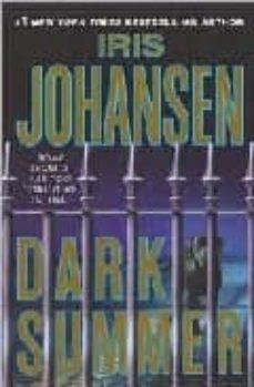 Descargar libros en pdf gratis español DARK SUMMER de IRIS JOHANSEN 9780312368098