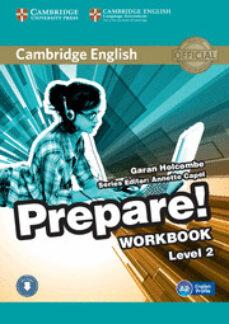 Descargas de libros electrónicos para teléfonos móviles CAMBRIDGE ENGLISH PREPARE! 2 WORKBOOK WITH AUDIO (Literatura española) 9780521180498 FB2 PDB PDF