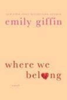 where we belong-emily giffin-9781250027498