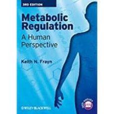 Descargas gratuitas de libros electrónicos en teléfonos móviles METABOLIC REGULATION: A HUMAN PERSPECTIVE
